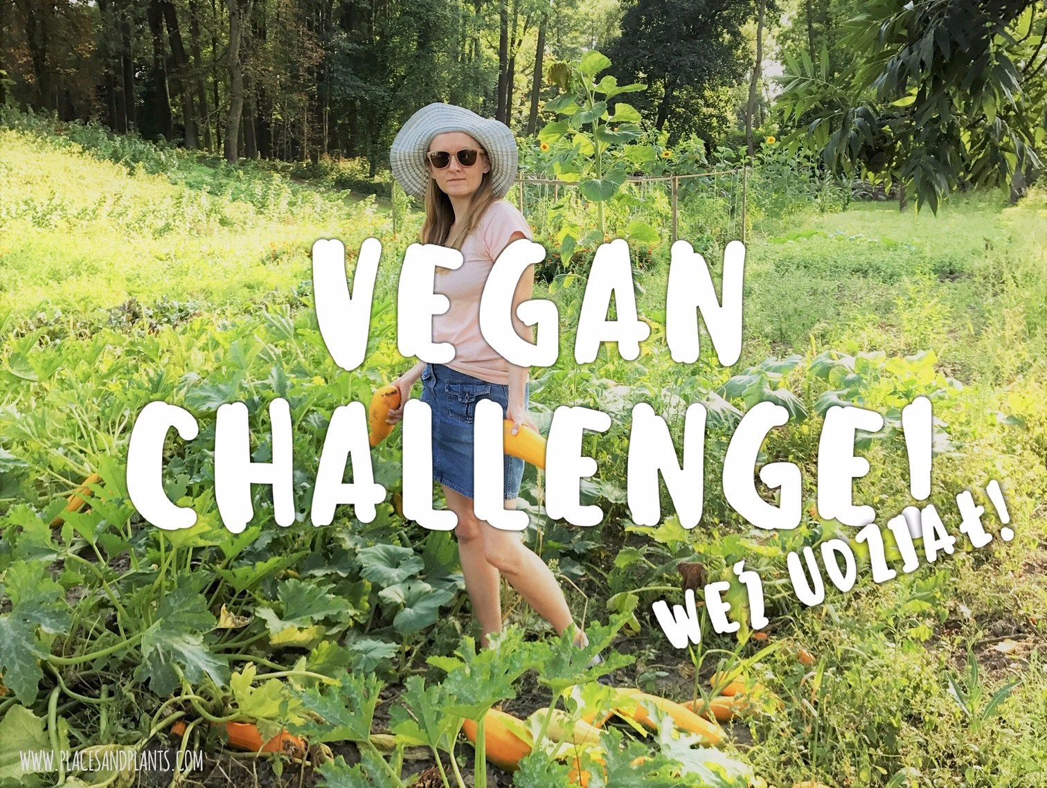 Vegan Challenge Places and Plants